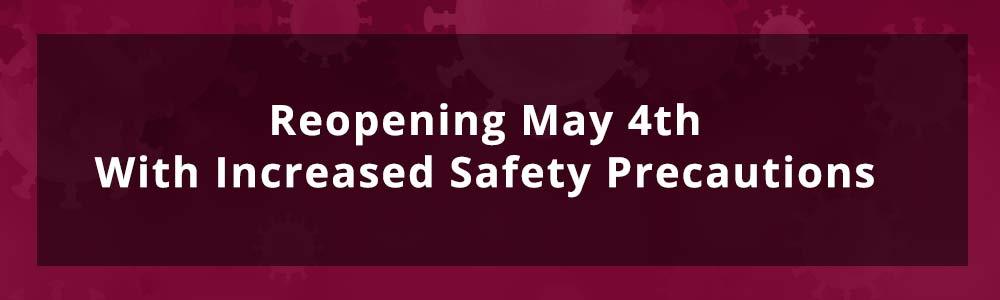 reopening May 4th